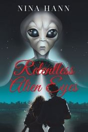 Relentless Alien Eyes by Nina Hann - OnlineBookClub.org Book of the Day! @OnlineBookClub