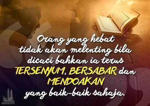 Semoga ketabahan dan kesabaran selalu ada menemani setiap gerak langkah dan diberkati dengan keredhaan dari ilahi. ~ Alhad Syah