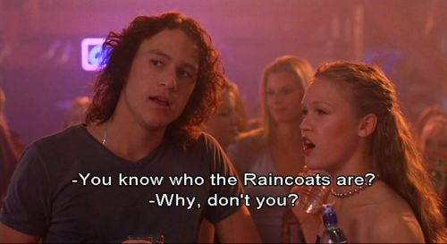 Kat Stratford (Julia Stiles) You know who the Raincoats are? Patrick Verona (Heath Ledger): Why, don't you?... - 10 Things I Hate About You (1999) #williamshakespeare #thetamingoftheshrew