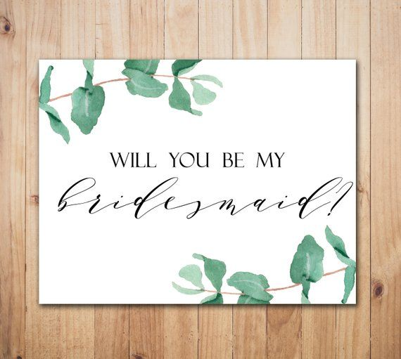 Greenery Bridesmaid Card Will You Be My Bridesmaid Card Printable Bridesmaid Proposal Card Weddi Bridesmaid Proposal Cards Bridesmaid Proposal Bridesmaid Cards