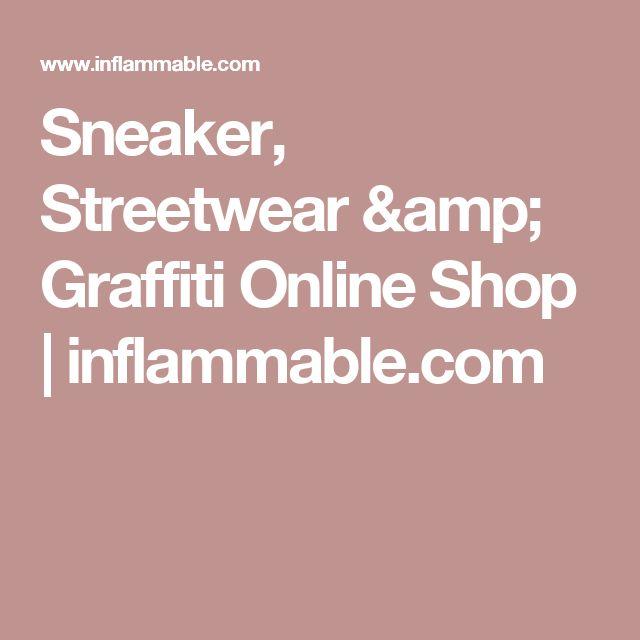 Sneaker, Streetwear & Graffiti Online Shop   inflammable.com