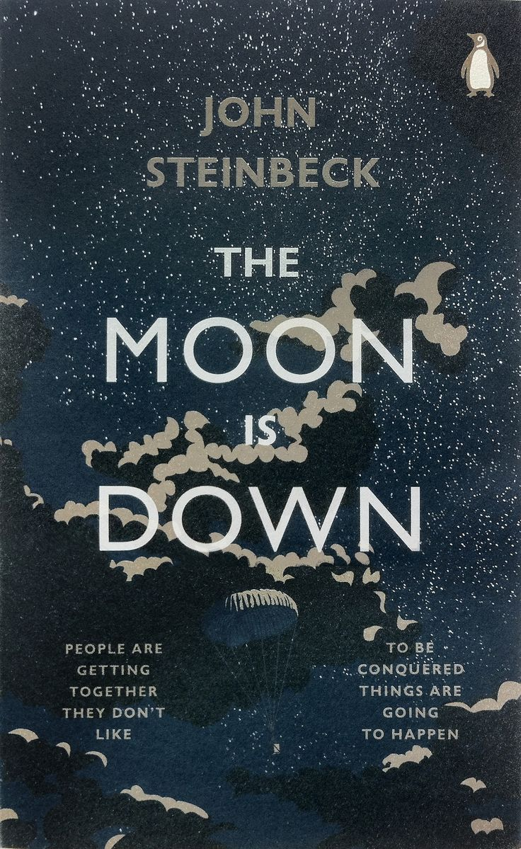The Moon is Down by John Steinbeck | Book Covers | Pinterest