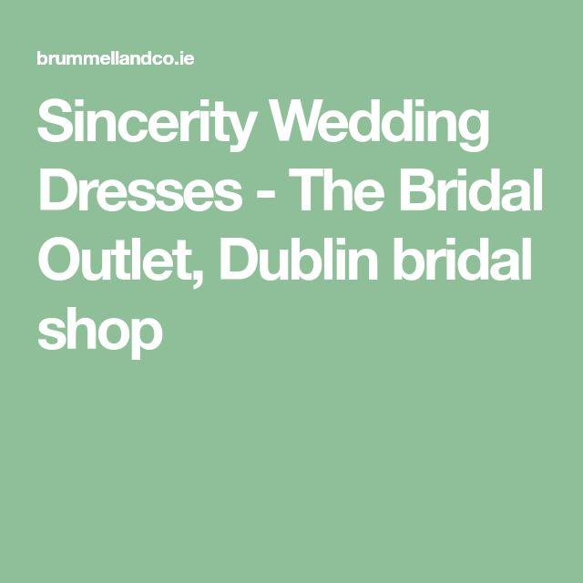 Sincerity Wedding Dresses - The Bridal Outlet, Dublin bridal shop