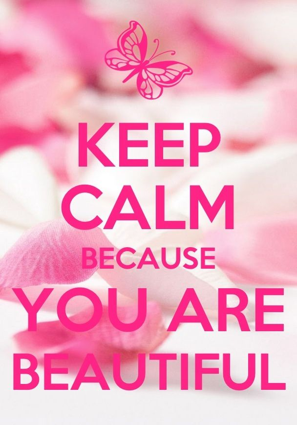 Keep calm you are beautiful from Sweet Zoe Quotes