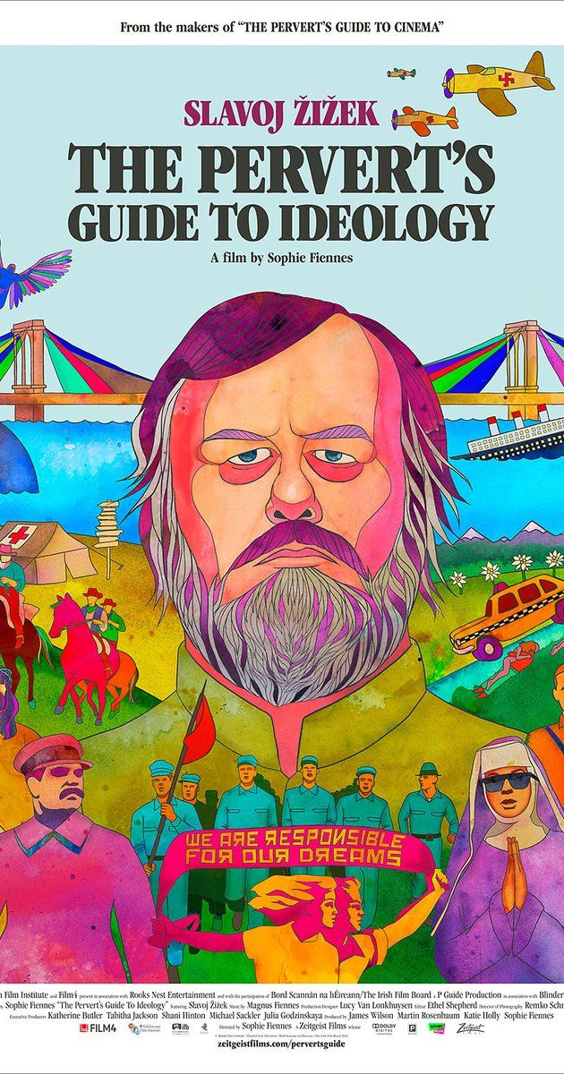Directed by Sophie Fiennes.  With Slavoj Zizek. Philosopher Slavoj Zizek examines the hidden themes and existential questions asked by world renowned films.