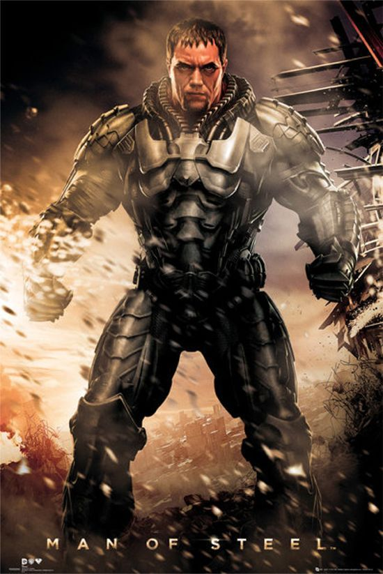 Man of Steel General Zod Poster/ OK new to me, looks a bit like Iron Man with a Superman quote! Bring on the Superhero's
