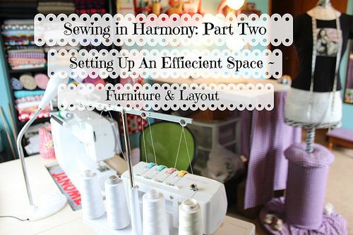 Sewing in harmony part 2 setting up an efficient space for Setting up a craft room