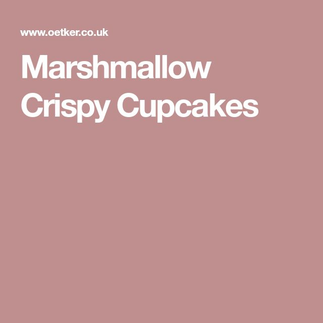 Marshmallow Crispy Cupcakes