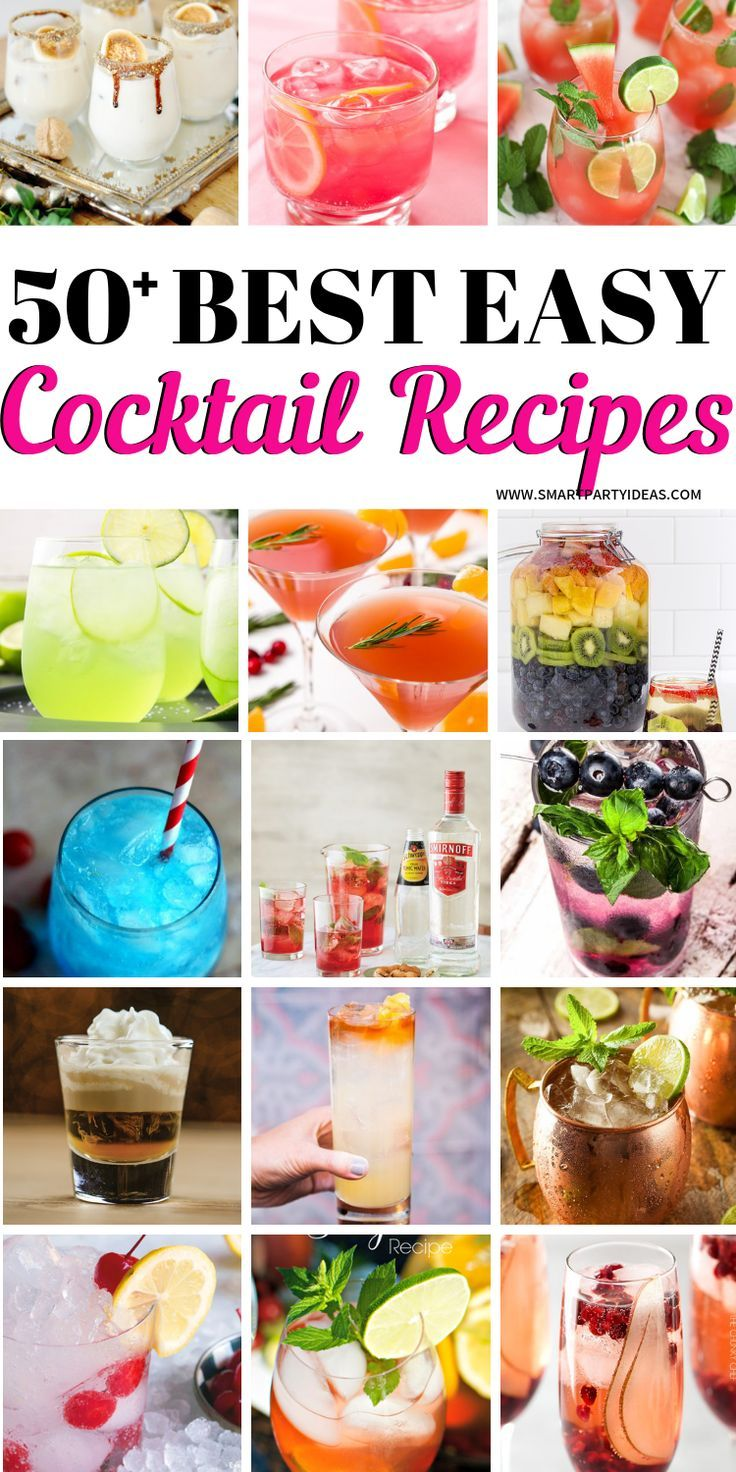 50+ Delicious Easy Party Cocktail Recipes
