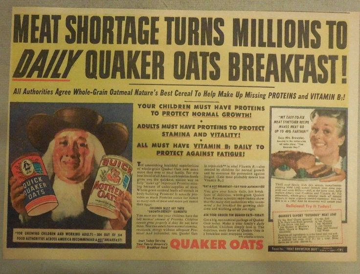 "Quaker Cereal Ad: ""Meat Shortage Eat Oats!"" 1940's Size: 11 x 15 inches 