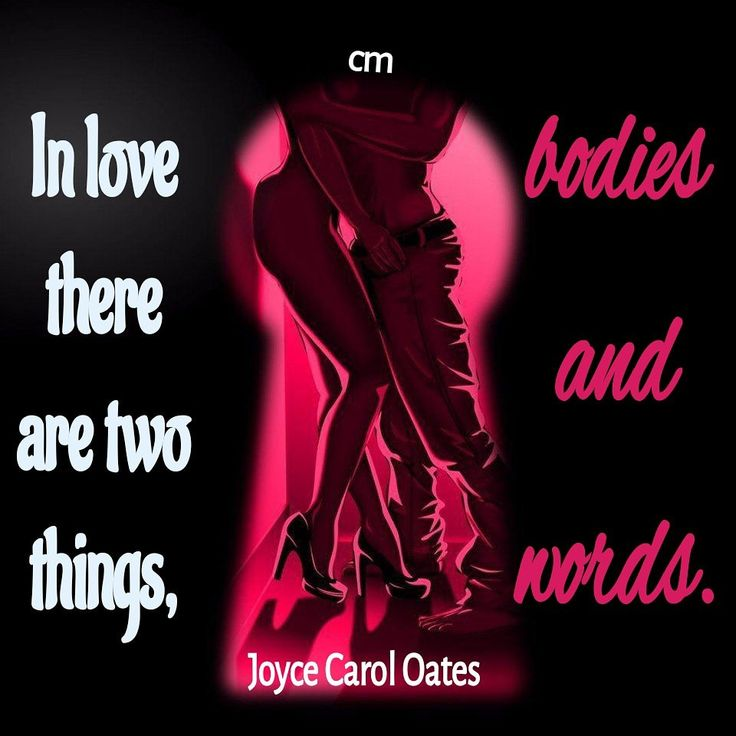 In love there are two things - bodies and words.  Joyce Carol Oates #joycecaroloates #inlovequotes #inlove #two #things #thingsweshouldknow #art #bodies #words #sexy #sexyquotes #love #lovequote #behindhereyes #lovequotes  #behindcloseddoors #sex #fantasies #fantasy #artsyaf #keyhole #artsy #af #dopequotes #dopeshit #dopeart #arts #soulmate #twinflame #lovers