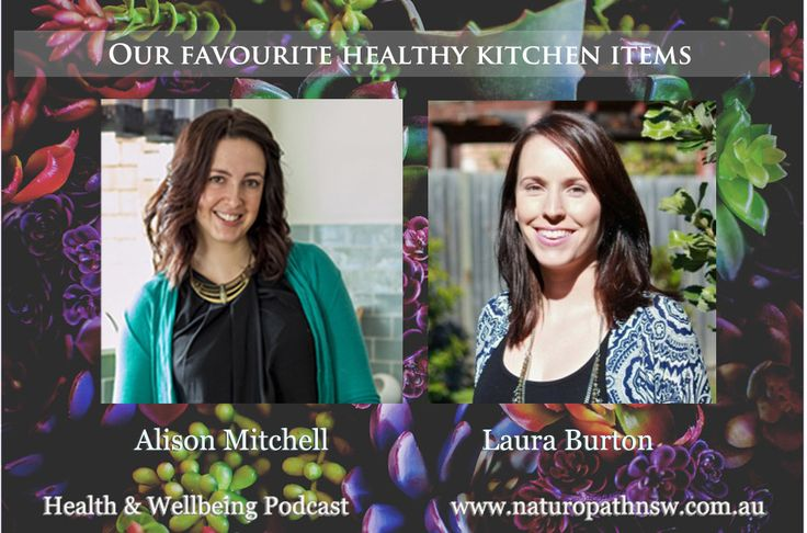 Our Favourite Health Foods – Podcast #11 with guest Laura Burton  In this episode Laura Burton and I talk about our favourite 'health food' items and discuss how we use them and what their benefits are.