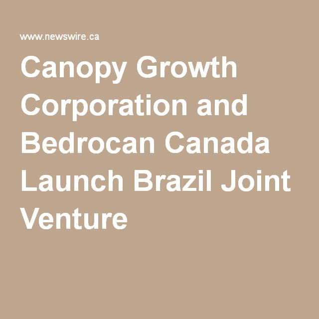 Canopy Growth Corporation and Bedrocan Canada Launch Brazil Joint Venture