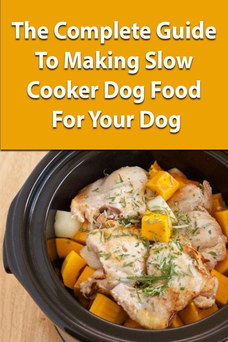10 Slow Cooker And Crock Pot Dog Food Recipes Dog Food Recipes