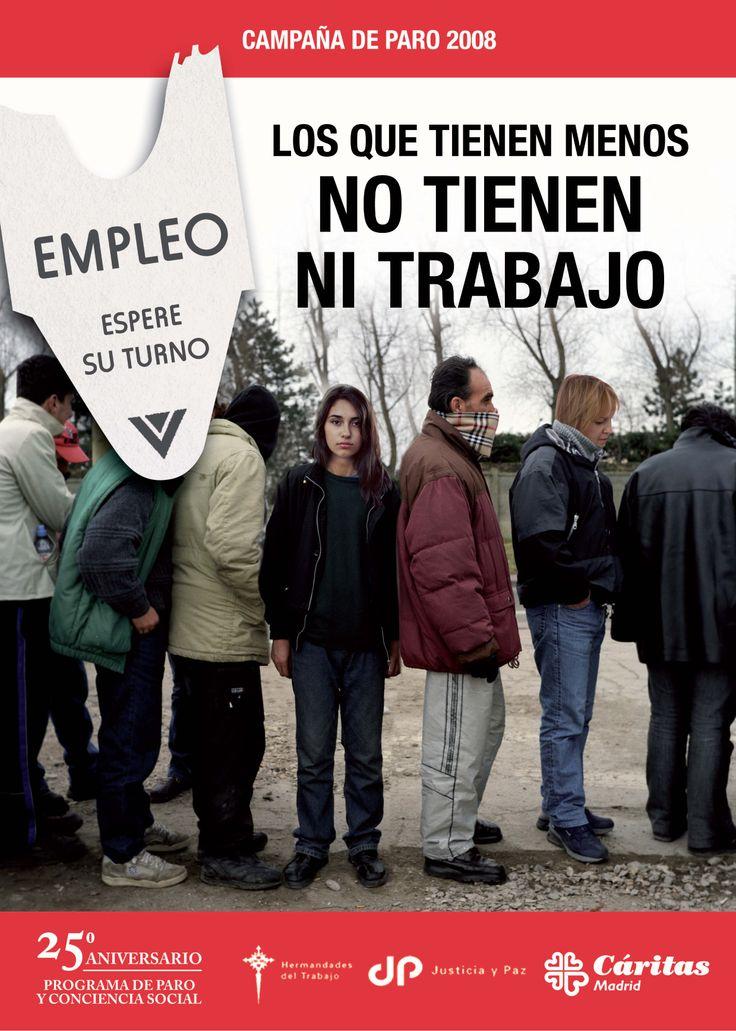 2008.- Los que tienen menos  NO TIENEN NI TRABAJO.