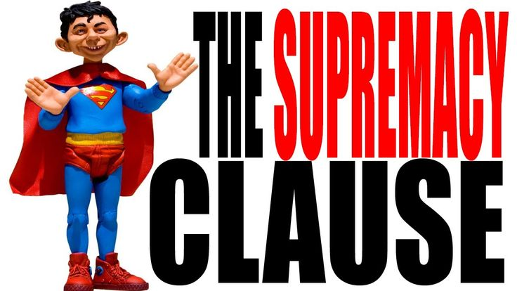 supremacy clause | maxresdefault.jpg