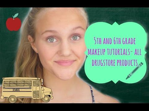 5th/6th Grade Makeup Tutorials! (All Drugstore) - YouTube