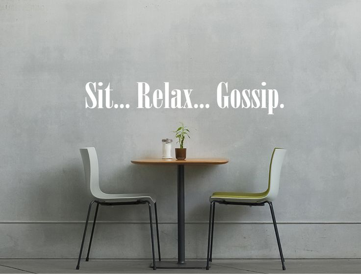 sit relax gossip wall transfer quote kitchen wall stickers wall stickers living room kitchen on kitchen decor quotes wall decals id=16440