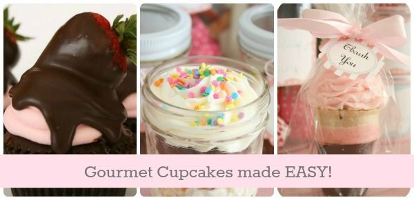 Cupcake Love Week 4- Easy Gourmet Cupcakes
