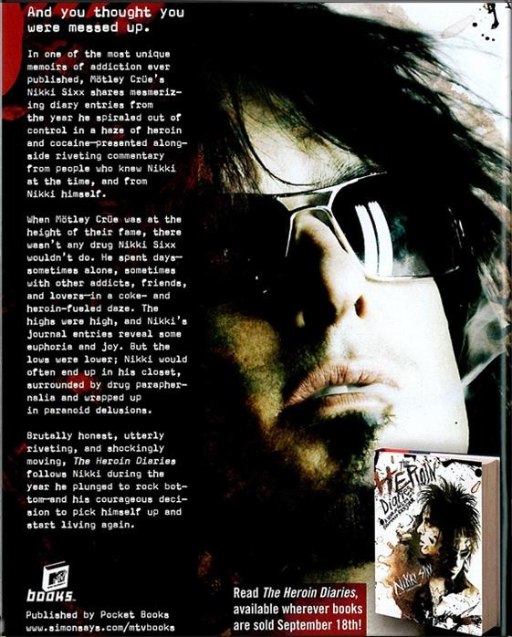 a review of the heroin diaries by nikki sixx The heroin diaries by nikki sixx report this page set against the frenzied world of heavy metal superstardom, the co-founder of motley crue offers an unflinching and gripping look at his own descent into drug addiction.