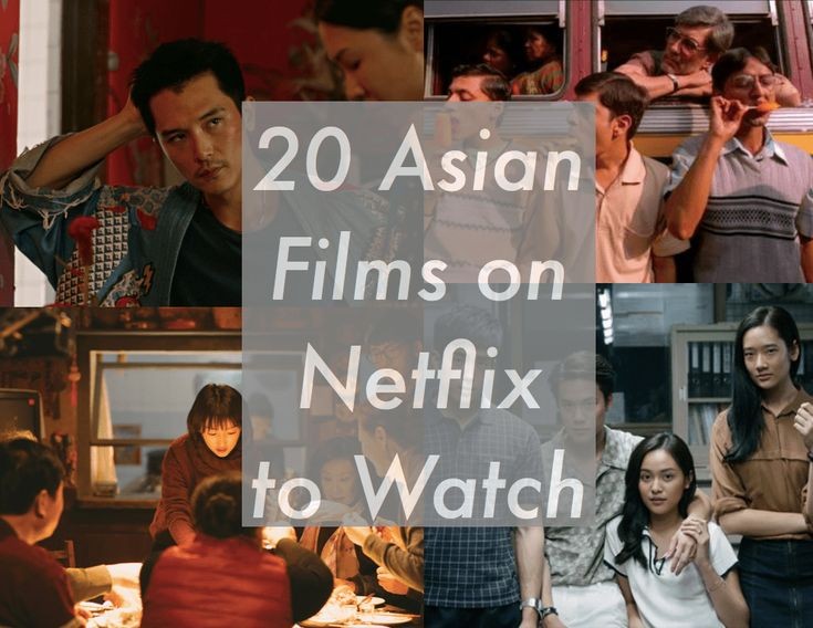 20 asian films on netflix you should watch 2019 in 2020