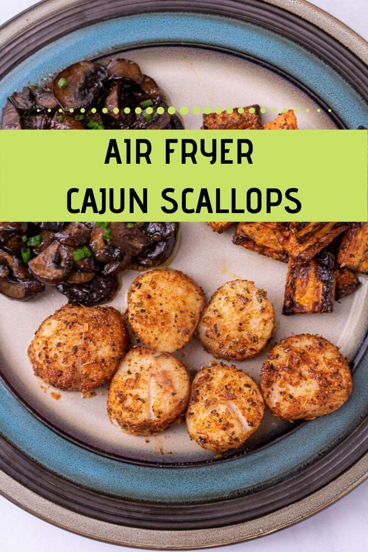 Air Fryer Cajun Scallops Recipe in 2020 Cooking