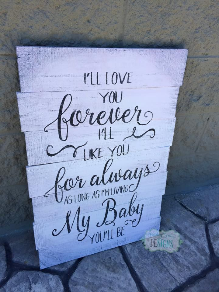 """I'll Love you Forever Pallet Sign approx 17""""x30"""""""