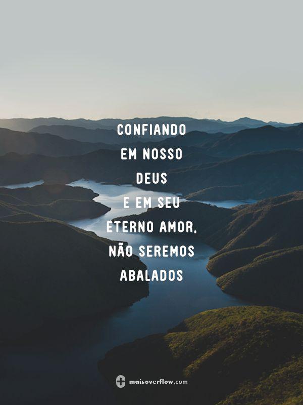 confiando em nosso Deus e em seu eterno amor, não seremos abalados.  - we will not be shaken - bethel music // nívea soares