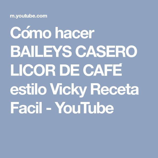 Cómo hacer BAILEYS CASERO LICOR DE CAFÉ estilo Vicky Receta Facil - YouTube