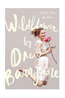 Wildflower / Drew Barrymore.