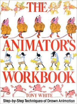 The Animator's Workbook: Step-By-Step Techniques of Drawn Animation: Tony White: 9780823002290: Amazon.com: Books ★ || iAnimate || ★  Find more at https://www.facebook.com/iAnimate.net http://www.pinterest.com/ianimateschool/ #ianimate  iAnimate.net is quite simply the best animation program in the world. #animation #books