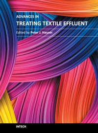 New Ideas and Processes to Assist the Textile Industry in Meeting the Challenging Requirements of Treating Textile Effluent and Treatment Methods that Were Perfectly Acceptable