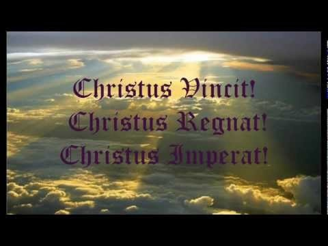 Christus vincit! Christus regnat! Christus imperat! /Gregorian chant monastic/ 11th century Monastic vers. ( based on VIII. Cent. Carolingian Acclamations-)   DEDICATED to the persecuted and oppressed Christians and new holy martyrs..