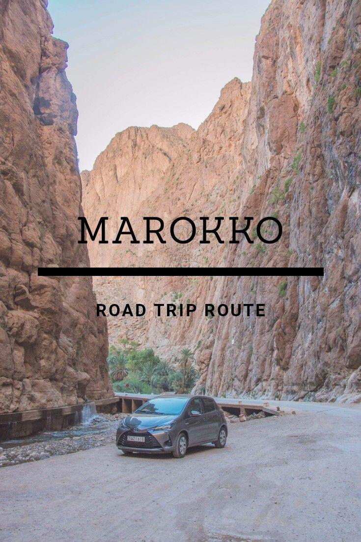 Road Trip Marokko Todgakloof Marokko Reizen Reistips