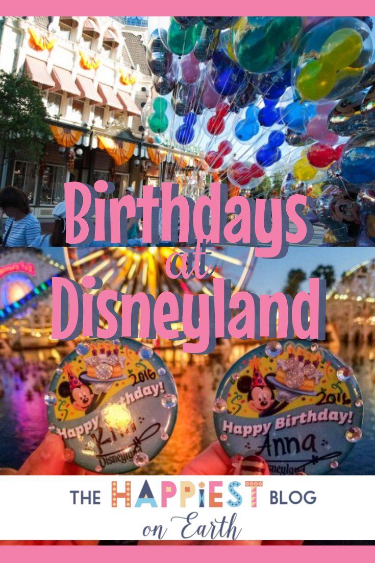 Disneyland Tips   Disneyland   Disneyland Birthday