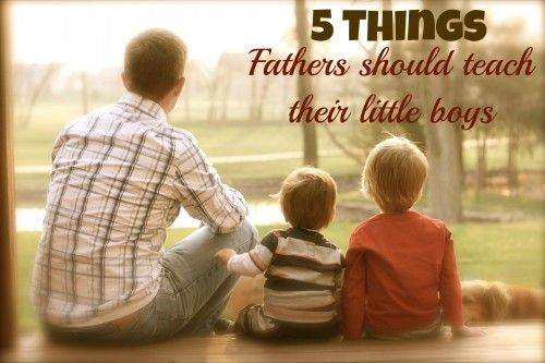 5 things fathers should teach their little boysFathers With Sons, Things Fathers, Little Boys Stuff, Parenting Boys, Future Husband, Baby Boys, Future Daddy, Good Advice, Fathers Sons