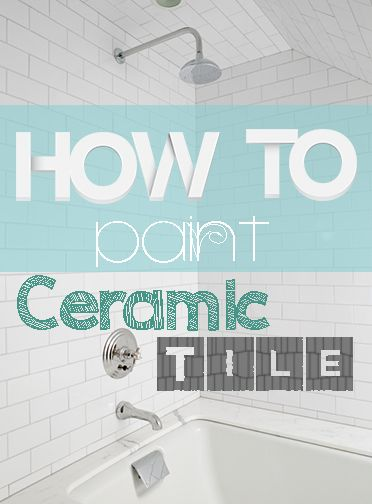 How To Refinish Ceramic Tile. Downstairs BathroomPaint ...