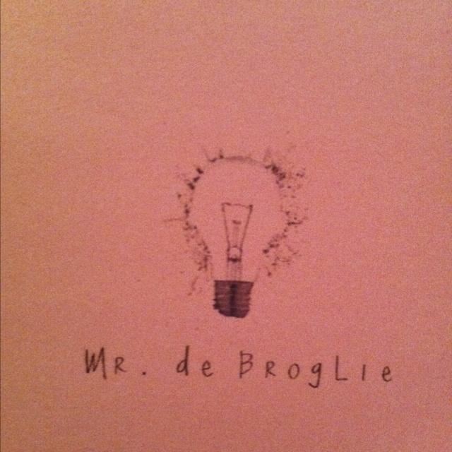 Mr. de Broglie