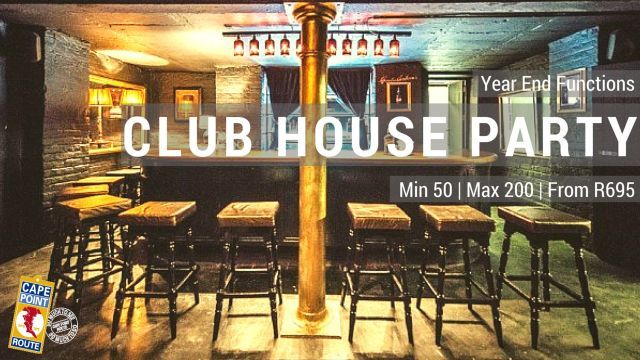 Club House Party  Let your hair down and party the night away at this exclusive nightclub in Cape Town fully inclusive of private venue, plush lounge pockets, chandeliers, canapés, and DJ to provide rock beating tunes to suite your theme and taste. Min 50 | Max 200