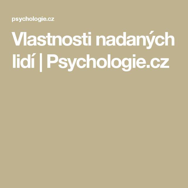 Vlastnosti nadaných lidí | Psychologie.cz