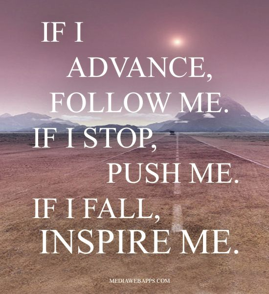 You Inspire Me Love Quotes: If I Fall, Inspire Me.