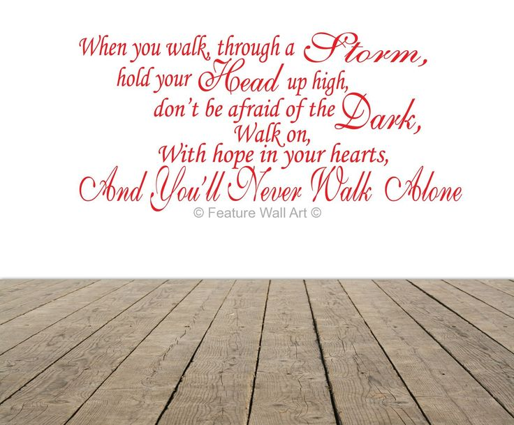 Lyrics as Art | ... Antham - You'll Never Walk Alone - Song Lyrics Wall Art Decal Sticker