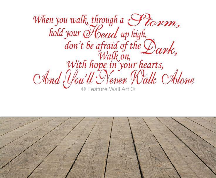 Lyrics as Art | ... Antham - You'll Never Walk Alone - Song Lyrics Wall Art Decal Sticker