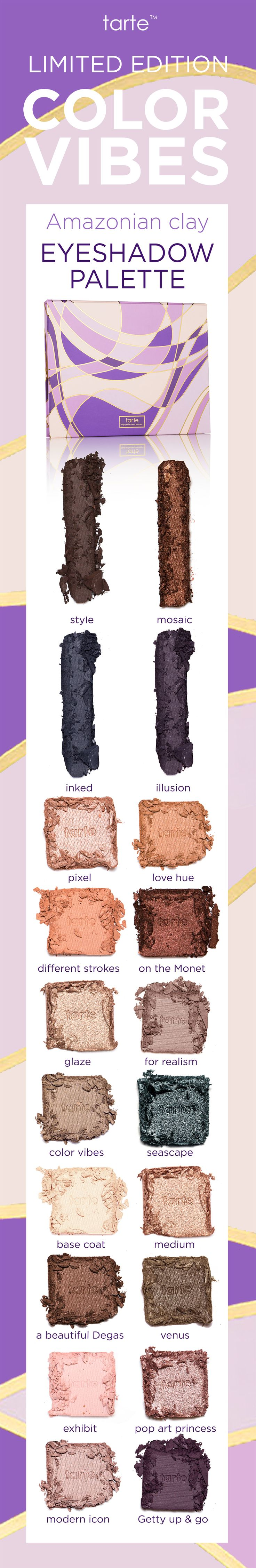 Go from work to play with our limited-edition color vibes Amazonian clay eyeshadow palette! 16 pigment-packed shadows and 4 rich liner shades to create the perfect look for every occasion! #tartecosmetics #worksoftarte