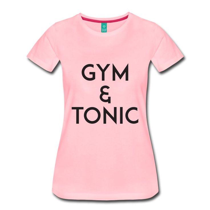 Gym & Tonic Ladies T-shirt https://www.spreadshirt.com/gym+and+tonic+black+t-shirts-A105945442