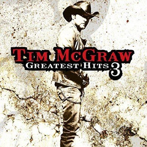 Tim McGraw - Greatest Hits, Vol. 3