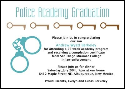 create your own one-of-a-kind 2016 new police officer handcuff announcement cards and police school academy keys invitations for police academy and new policeman graduation with wording samples at http://www.cardsshoppe.com/graduation-wording-law-enforcement-criminal-justice-paralegal-legal-assistant.htm
