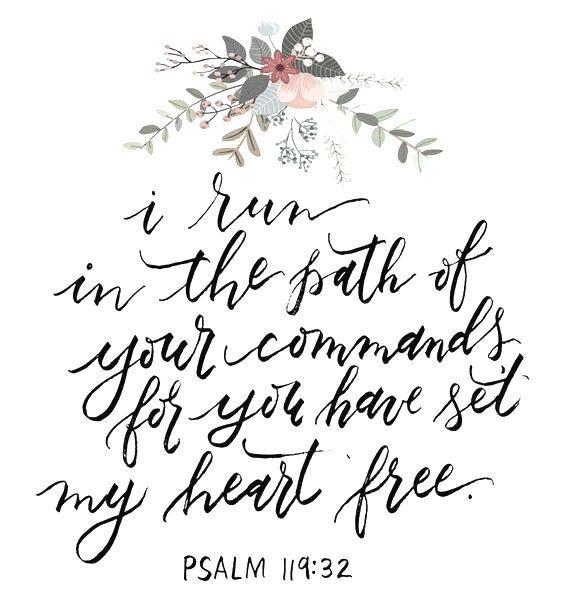 Psalm 119:32 | pinterest & insta ↠ @missmegs0802