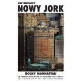 Zwiedzamy Nowy Jork - Dolny Manhattan (Polish Edition) (Kindle Edition)By Aneta Radziejowska