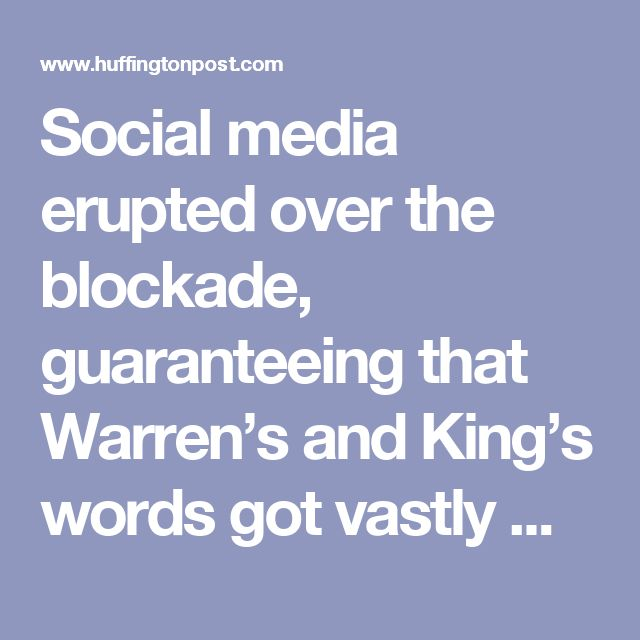 Social media erupted over the blockade, guaranteeing that Warren's and King's words got vastly more attention than they might have, and the objections vanished Wednesday morning when Sens. Tom Udall (D-N.M.) and Sherrod Brown (D-Ohio) tried the same move as Warren.